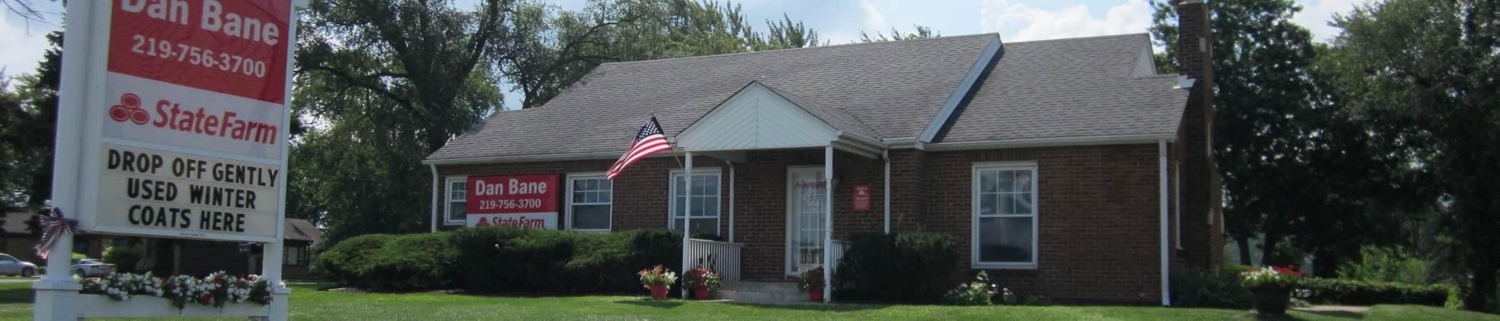 Dan Bane State Farm Insurance in Merrillville, IN | Home, Auto Insurance & more